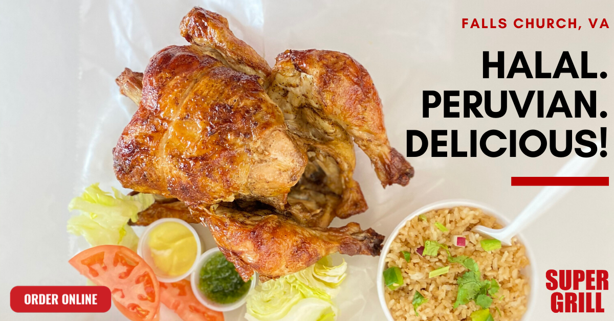 Halal chicken, Peruvian chicken, halal food, halal food near me, best peruvian chicken, restaurants in faifax